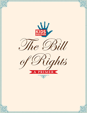 Infopacket The Bill Of Rights Kids Discover Online